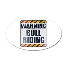 Warning: Bull Riding 22x14 Oval Wall Peel