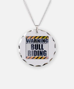 Warning: Bull Riding Necklace