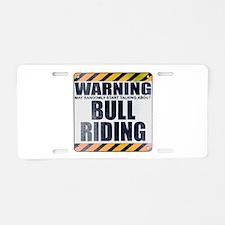 Warning: Bull Riding Aluminum License Plate