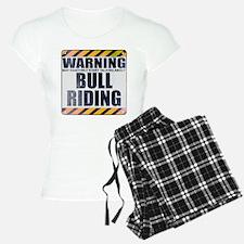 Warning: Bull Riding pajamas
