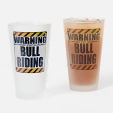 Warning: Bull Riding Drinking Glass