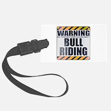 Warning: Bull Riding Luggage Tag