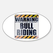 Warning: Bull Riding Oval Decal