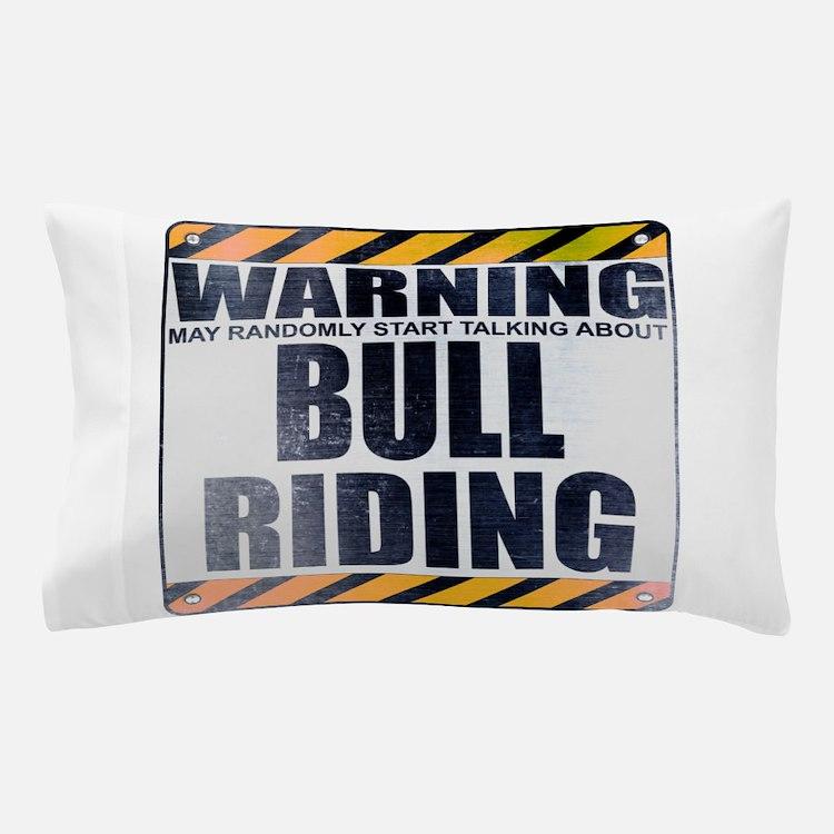 Warning: Bull Riding Pillow Case