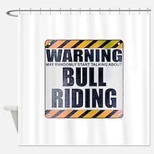 Warning: Bull Riding Shower Curtain