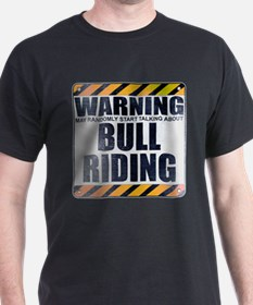 Warning: Bull Riding T-Shirt