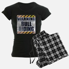 Warning: Bull Riding pajamas
