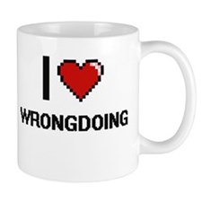 I love Wrongdoing digital design Mugs