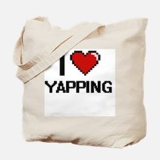 I love Yapping digital design Tote Bag