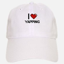 I love Yapping digital design Baseball Baseball Cap