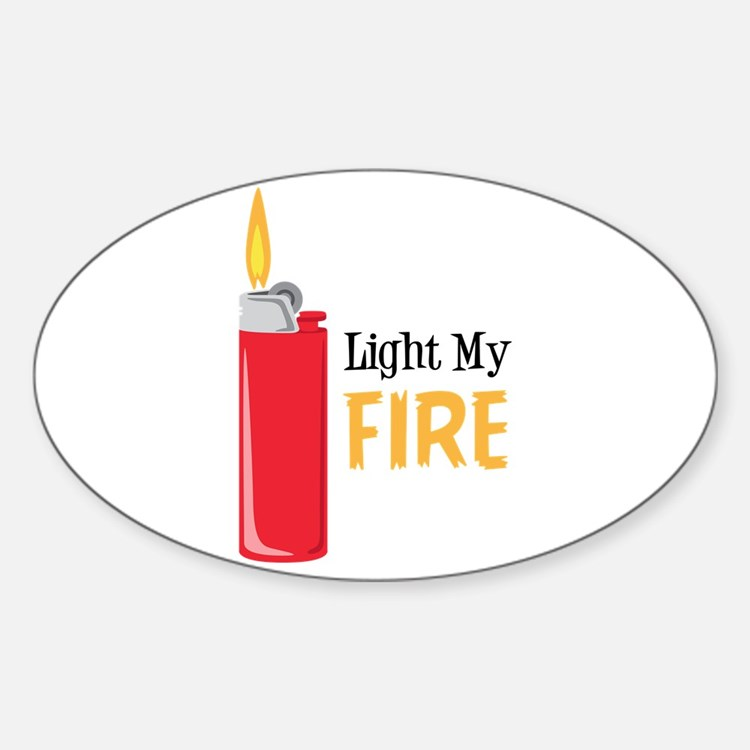 Light My Fire Decal