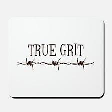 True Grit Mousepad