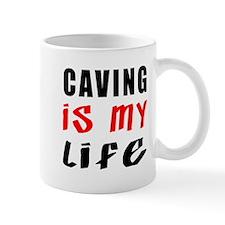 Caving Is My Life Mug