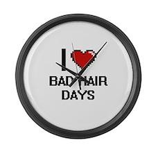 I love Bad Hair Days digital desi Large Wall Clock
