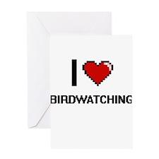 I love Birdwatching digital design Greeting Cards