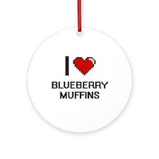 I love Blueberry Muffins digital de Round Ornament
