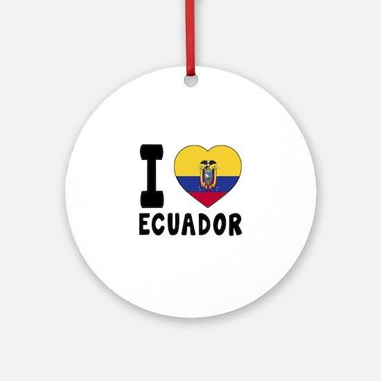 I Love Ecuador Round Ornament