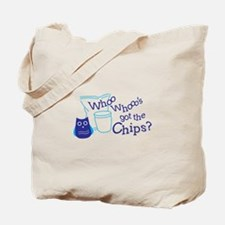 Whos Got Chips Tote Bag