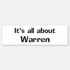 About Warren Bumper Bumper Bumper Sticker