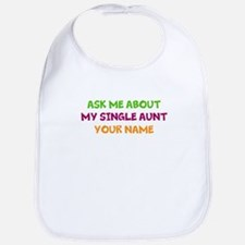 My Single Aunt Bib