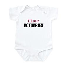 I Love ACTUARIES Infant Bodysuit