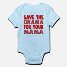 Save The Drama For Your Mama Body Suit