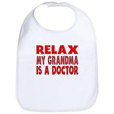 Relax My Grandma Is A Doctor Bib