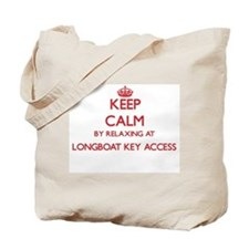 Keep calm by relaxing at Longboat Key Acc Tote Bag