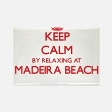 Keep calm by relaxing at Madeira Beach Flo Magnets