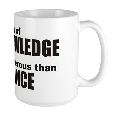 Beware False Knowledge Large Mug