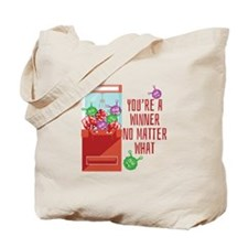 Youre A Winner Tote Bag