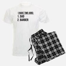 Two Jobs Dad And Barber Pajamas