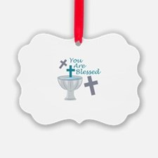 You Are Blessed Ornament