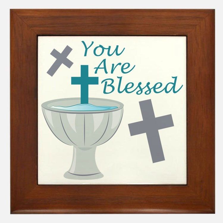 You Are Blessed Framed Tile