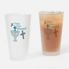 You Are Blessed Drinking Glass