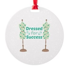Dressed For Success Ornament