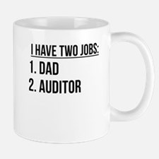 Two Jobs Dad And Auditor Mugs