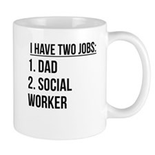 Two Jobs Dad And Social Worker Mugs