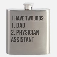 Two Jobs Dad And Physician Assistant Flask