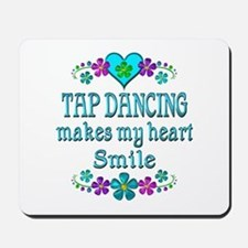 Tap Dancing Smiles Mousepad
