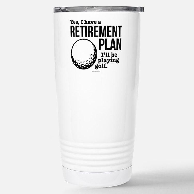 Golf Retirement Plan Stainless Steel Travel Mug