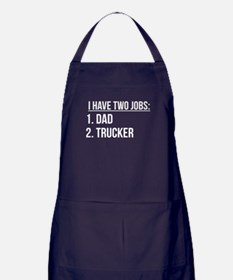 Two Jobs Dad And Trucker Apron (dark)