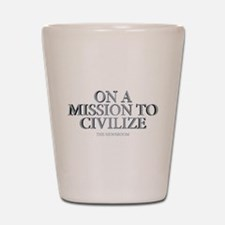 The Newsroom: Mission To Civilize Shot Glass