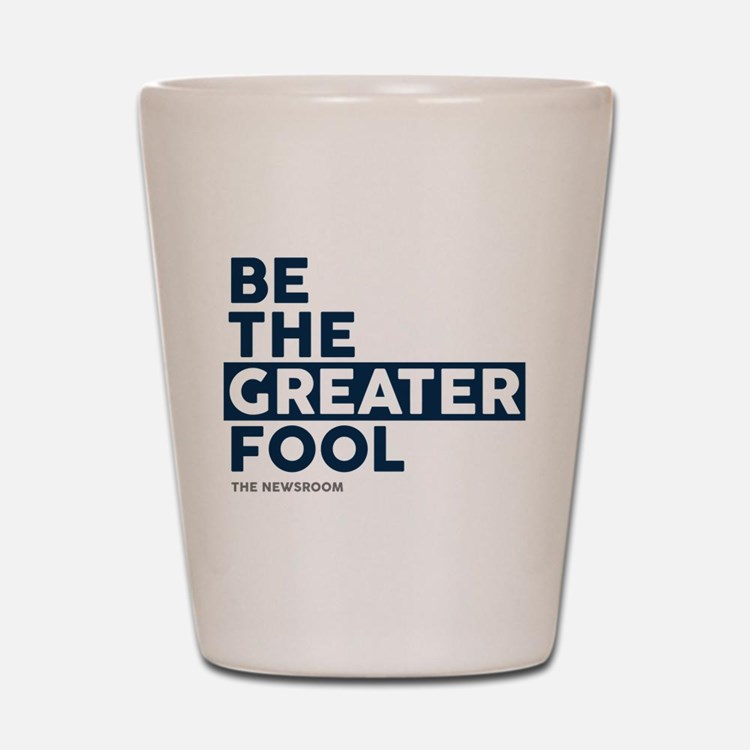 The Newsroom: The Greater Fool Shot Glass