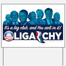 Oligarchy Yard Sign