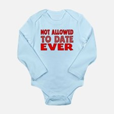 Not Allowed To Date Ever Body Suit