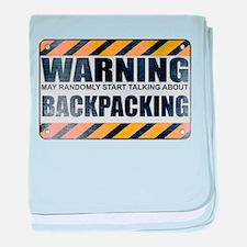 Warning: Backpacking Infant Blanket