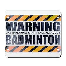 Warning: Badminton Mousepad