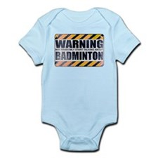 Warning: Badminton Infant Bodysuit