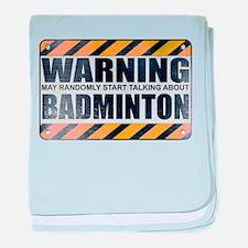 Warning: Badminton Infant Blanket